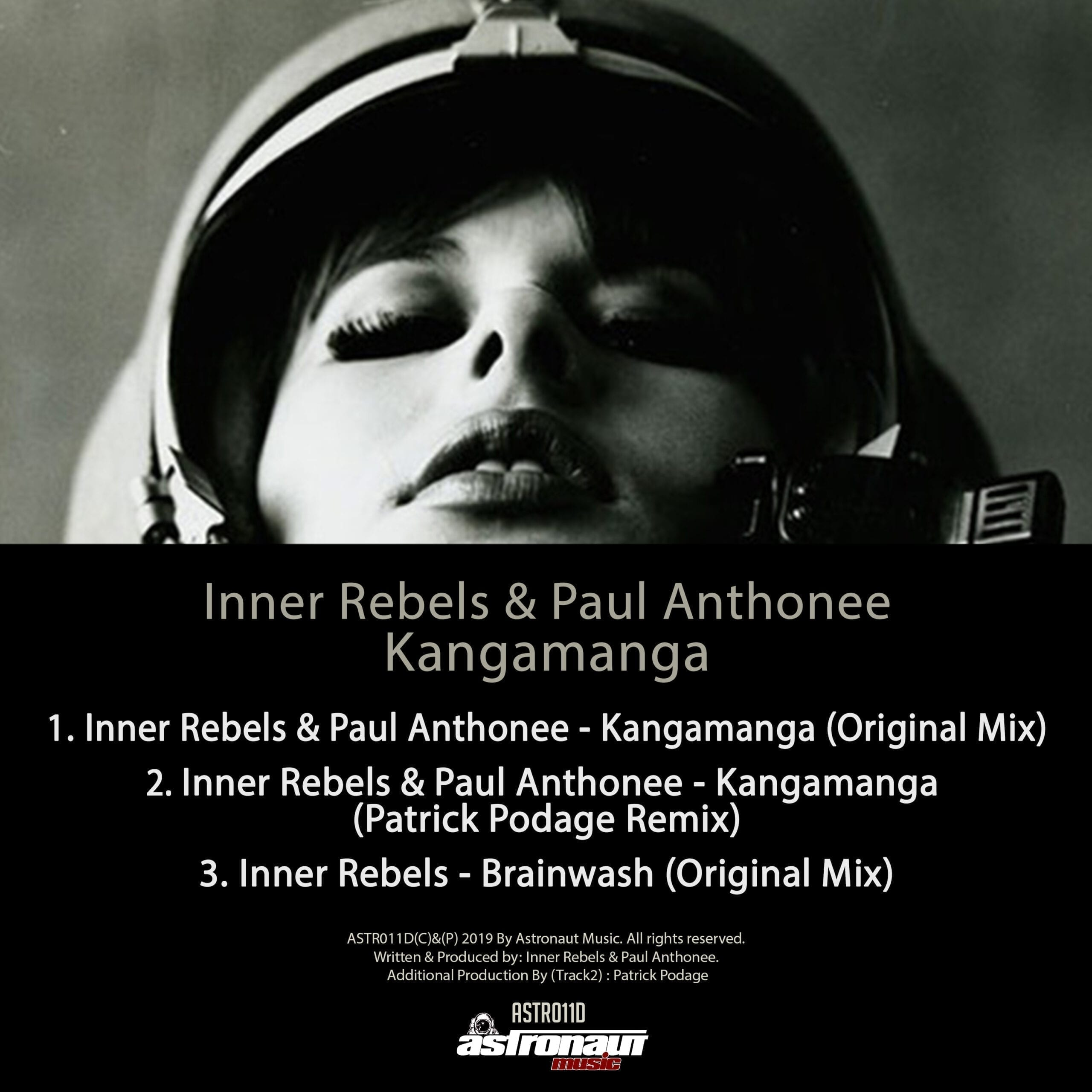 "Astronaut Music is back to present a new amazing ep. This is the time for ""Kangamanga"" by Inner Rebels & Paul Anthonee."