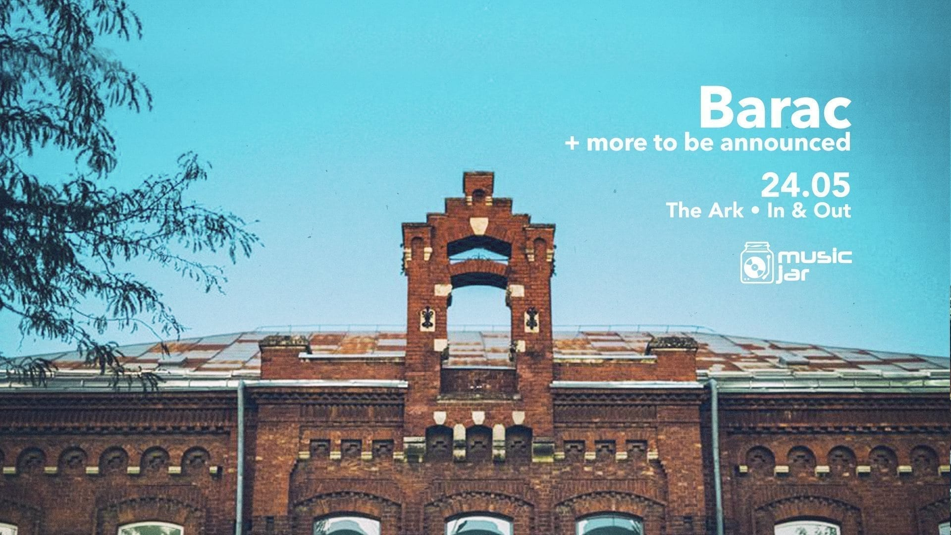 Barac at The Ark | IN & OUT