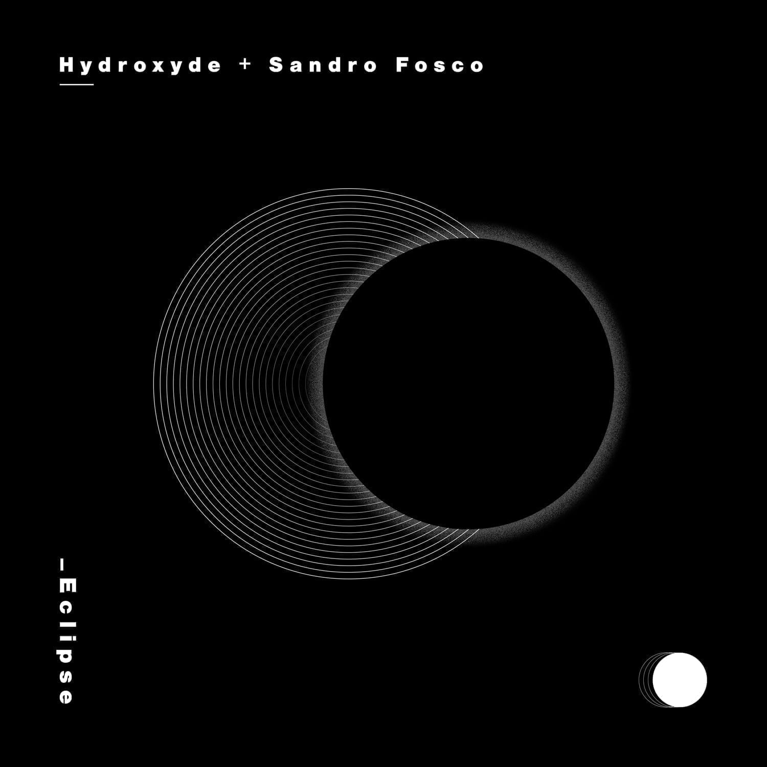 """""""Eclipse"""" is Hydroxyde and Sandro Fosco's debut release on contrast recordings"""