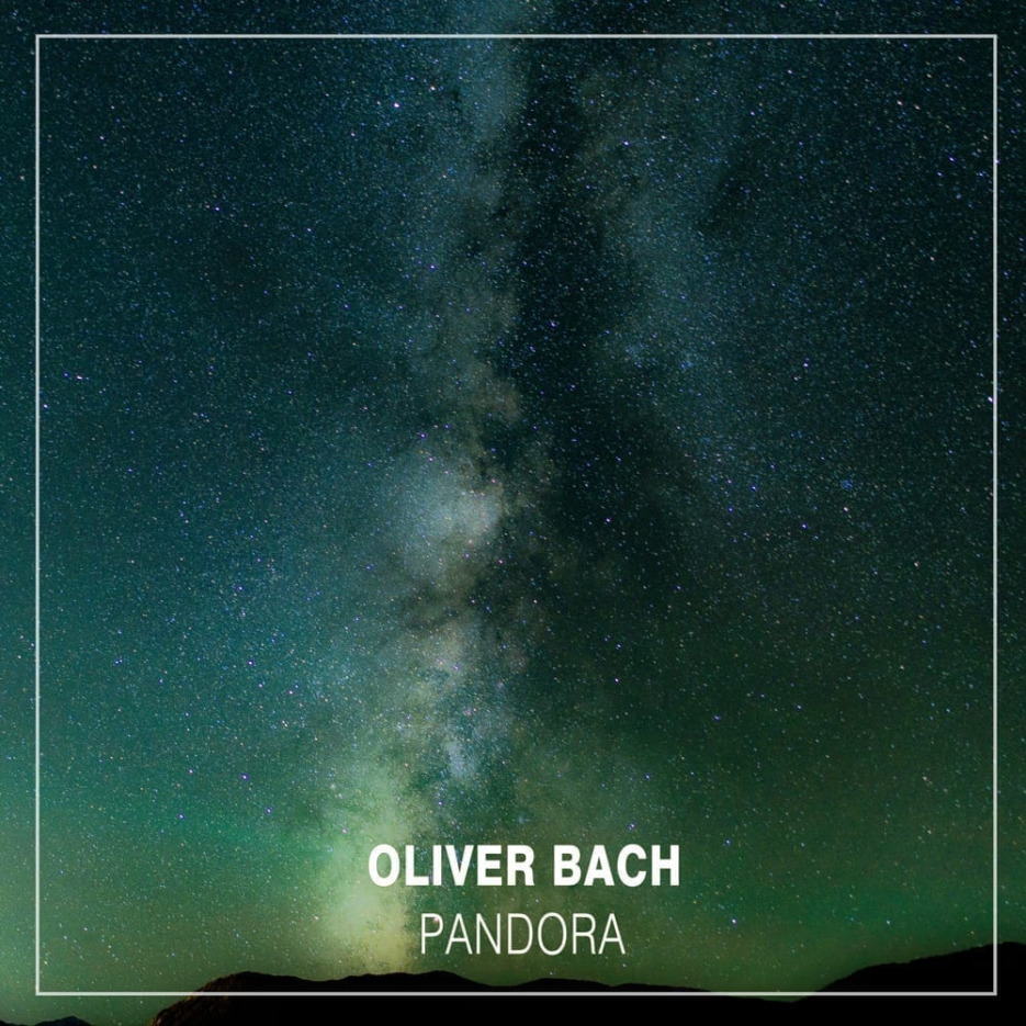 """Oliver Bach is back with his techno trip """"Pandora"""""""