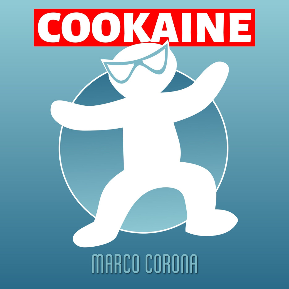 """Marco Corona is back on Krone Records with an job titled """"Cookaine"""""""