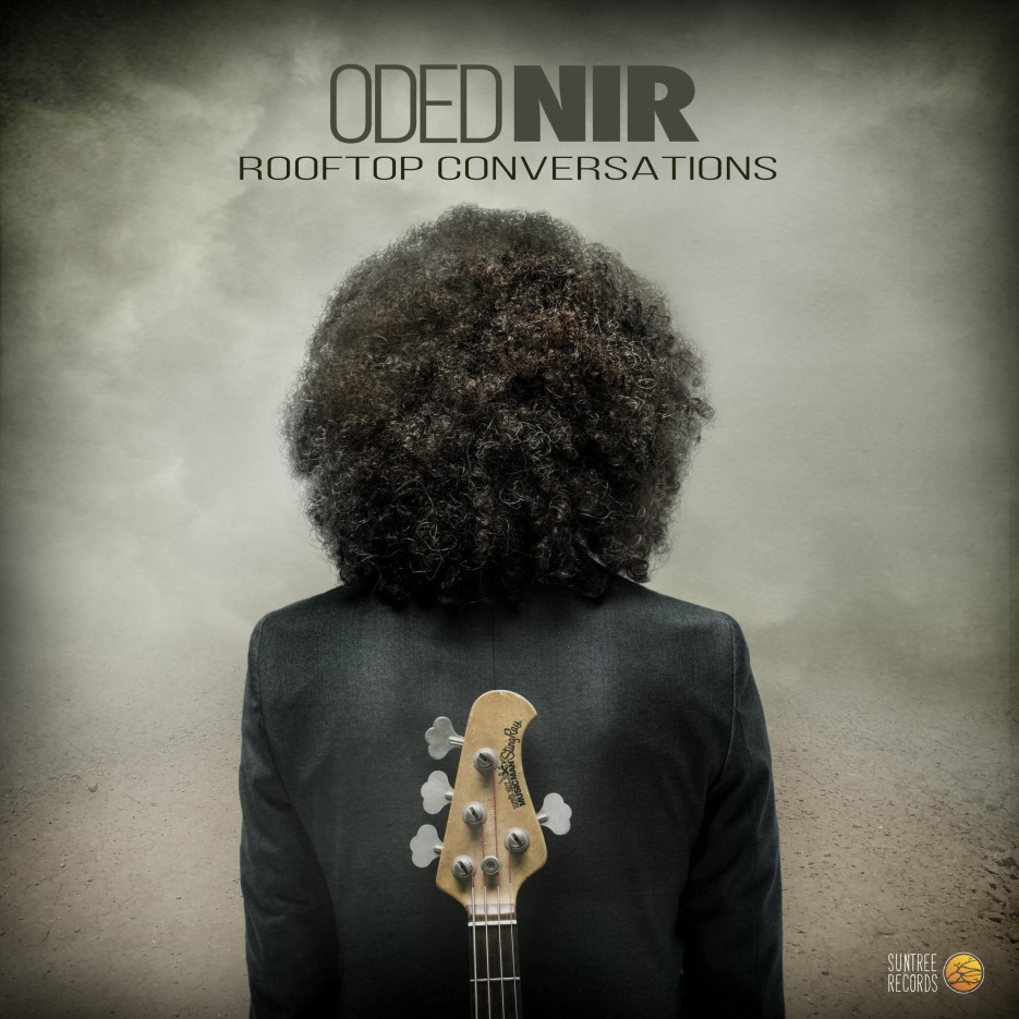 Oded Nir- 'Rooftop Conversations' Album Suntree Records