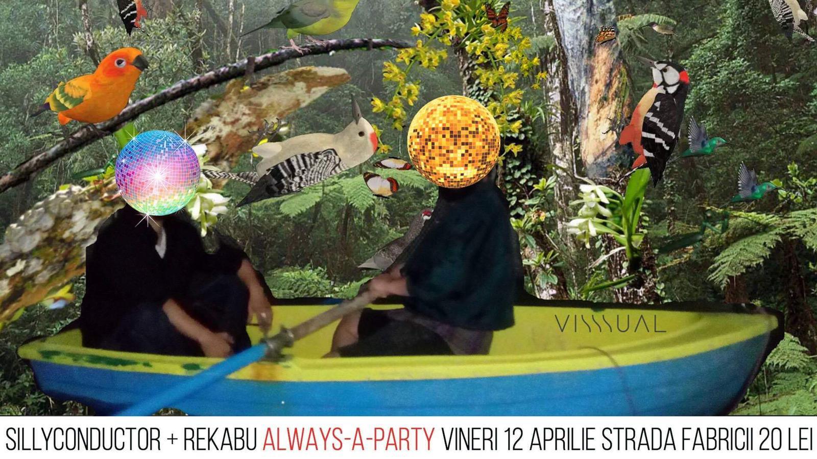 Sillyconductor + Rekabu [Always a Party] - Visssual