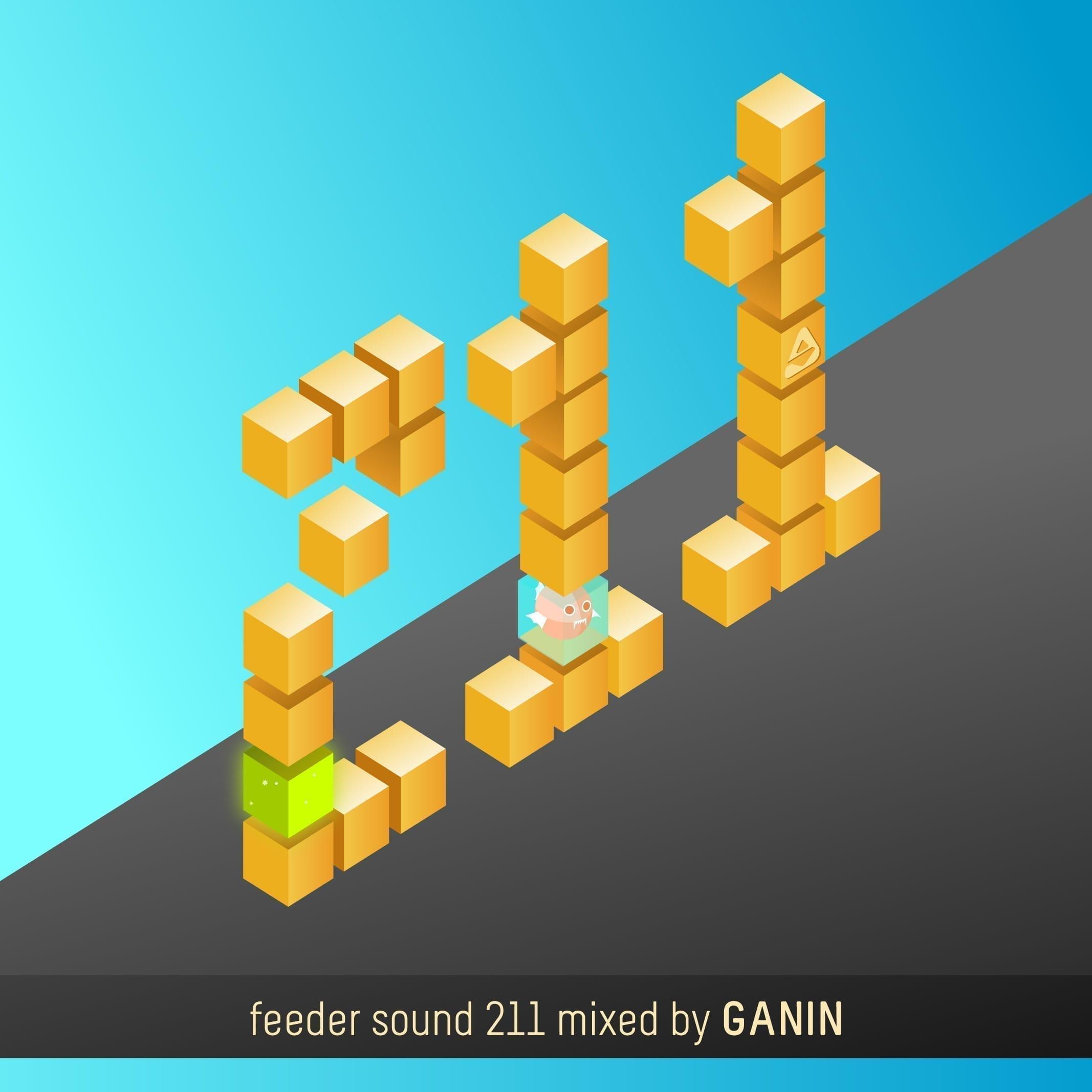 feeder sound 211 mixed by GANIN