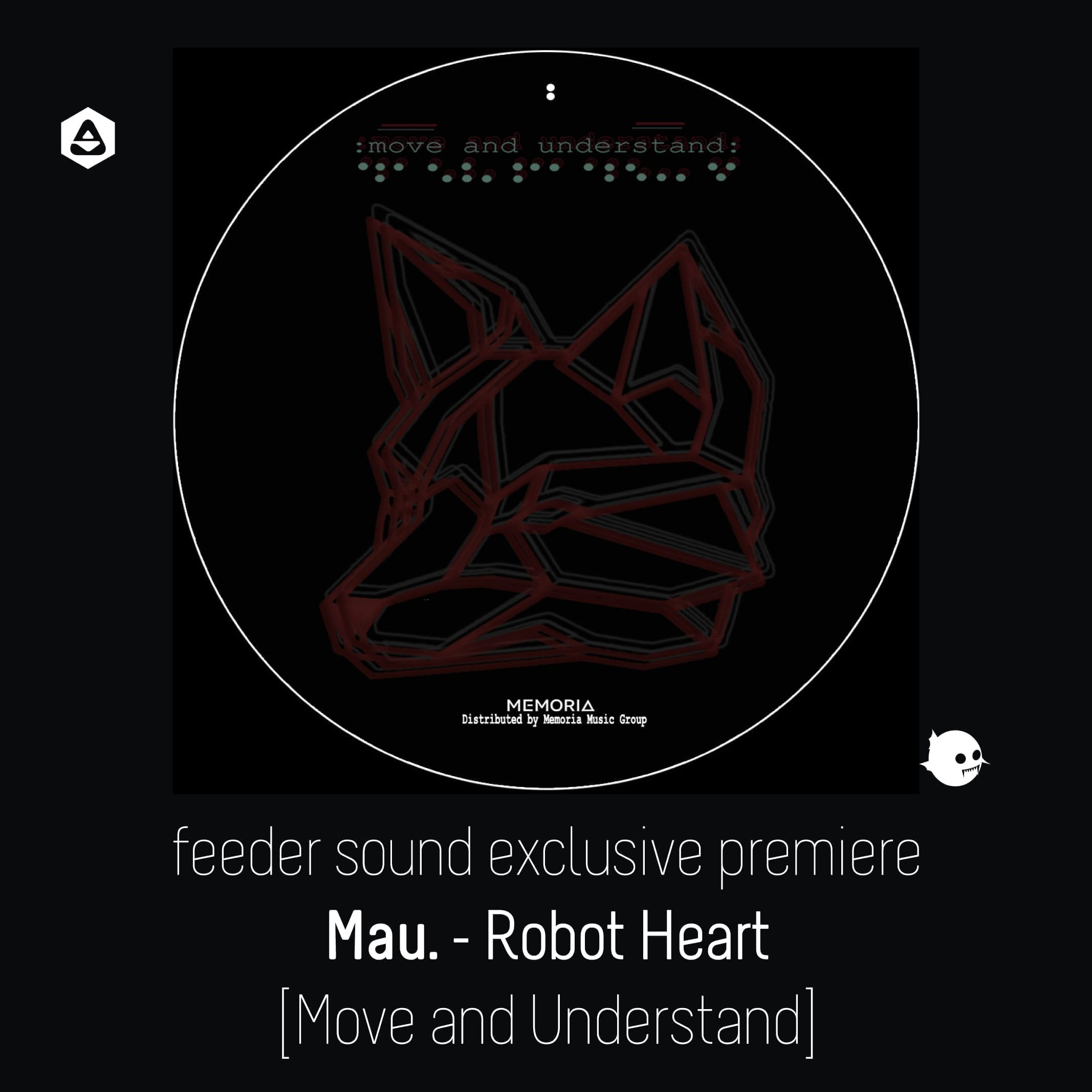 feeder sound exclusive premiere MAU. - Robot Heart [Move and Understand] cover