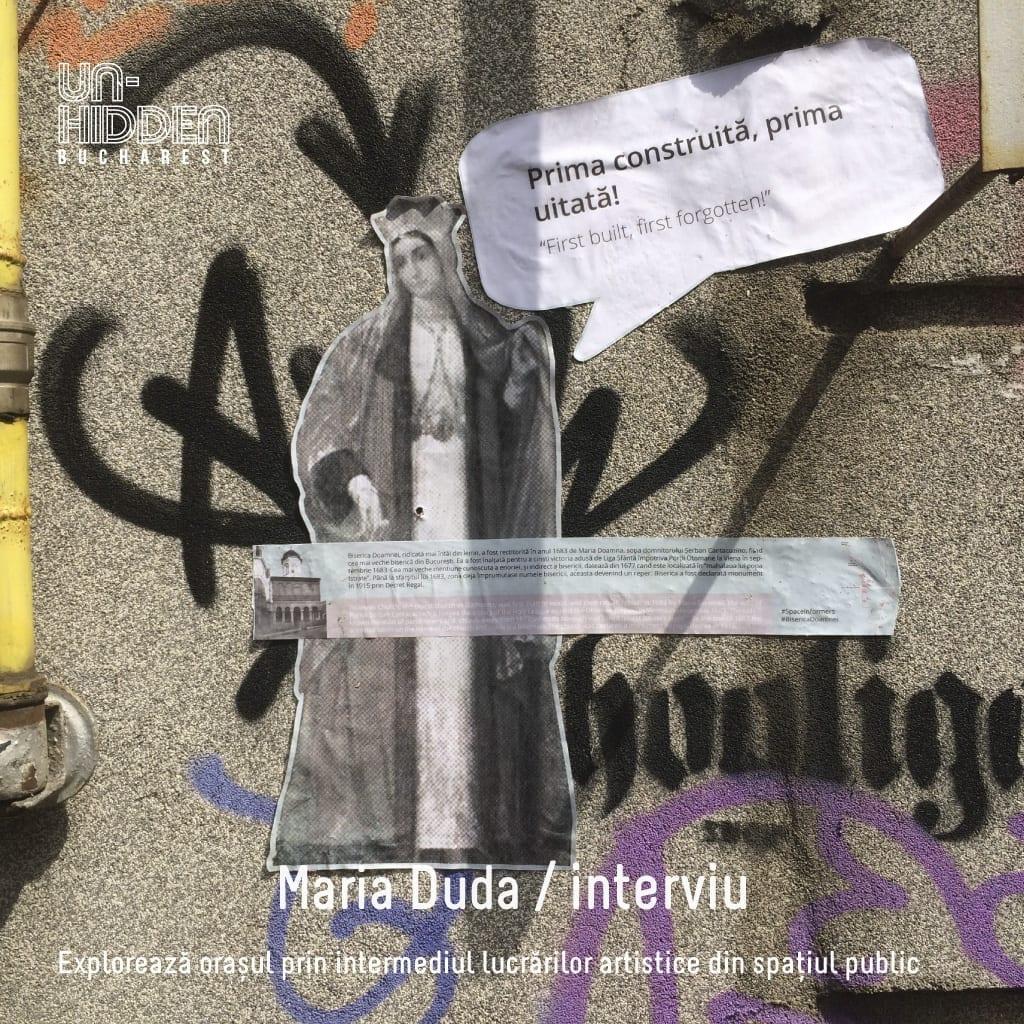 Interviu cu Maria Duda – Un-hidden Bucharest