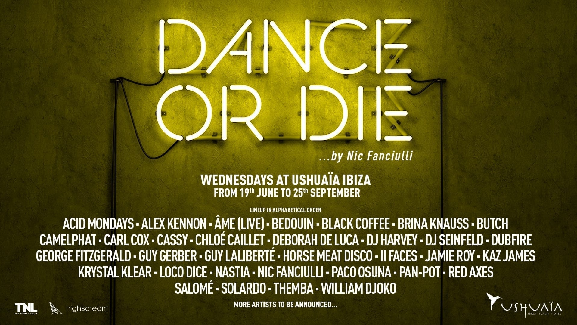USHUAÏA IBIZA AND NIC FANCIULLI ANNOUNCES FIRST WAVE OF ARTISTS FOR DANCE OR DIE RESIDENCY