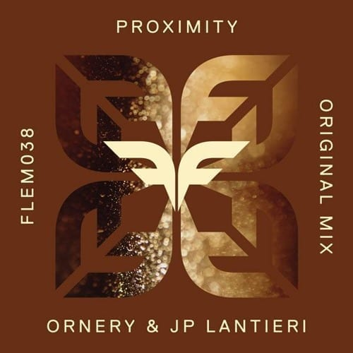 Ornery and JP Lantieri team up to present 'Proximity' EP on Flemcy Music