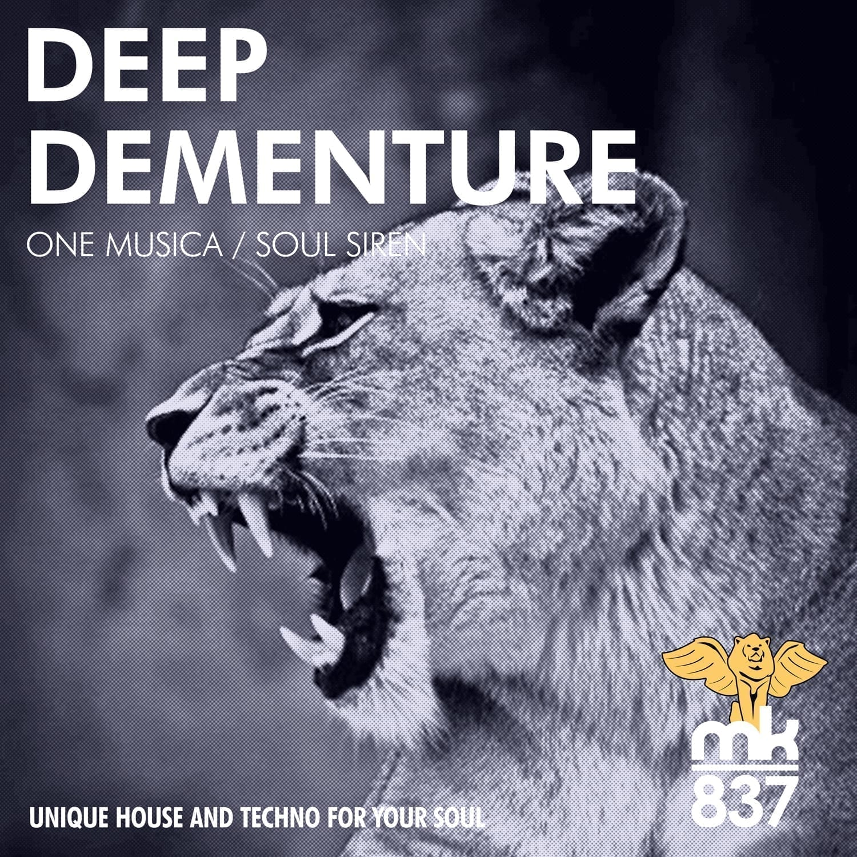 Antony Shields aka Deep Dementure returns to MK837 with One Musica / Soul Siren