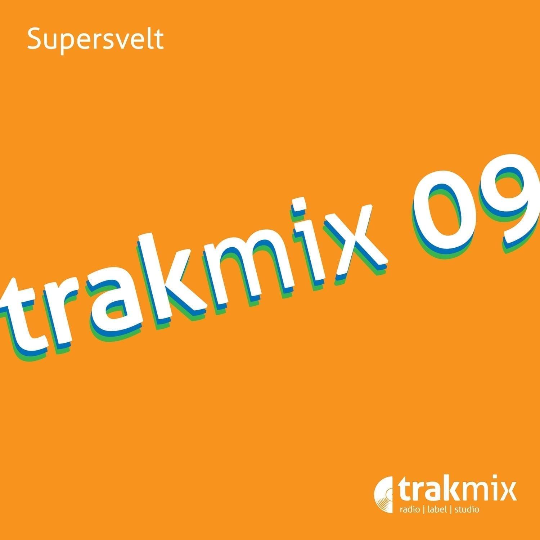"The French producer and dj Supersvelt gets back on his own imprint Trakmix to present ""Trakmix 09"""