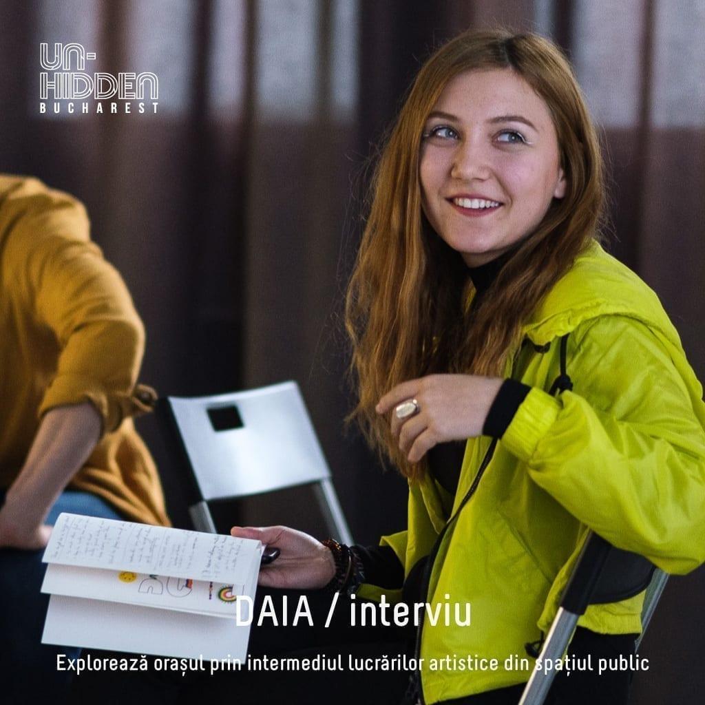 Interviu cu Daia - Diana Grigore – Un-hidden Bucharest