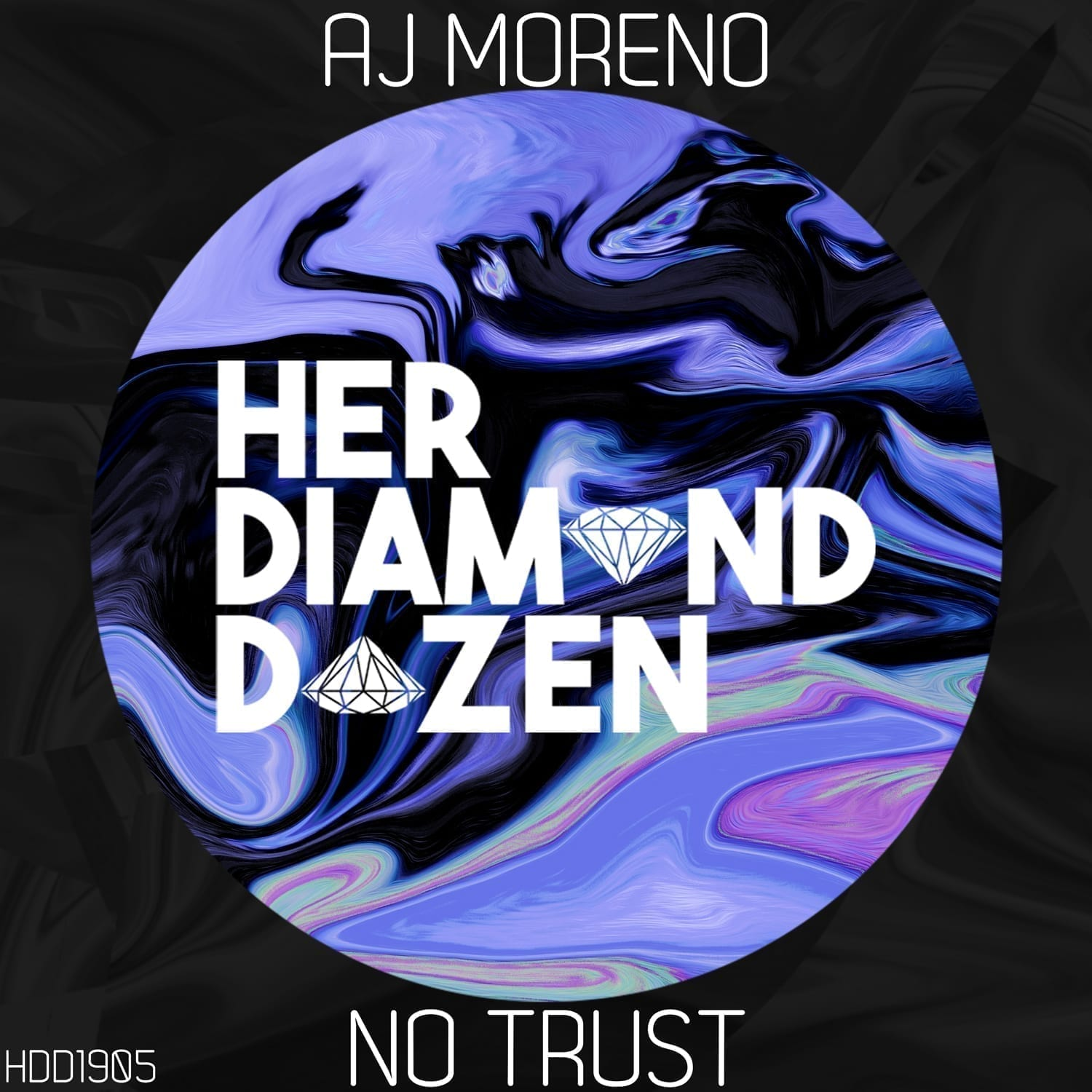 "Her Diamond Dozen rocking the charts with ""NoTrust"" by AJ Moreno"