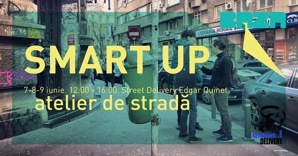 SMART UP. atelier de stradă la Quinet Delivery