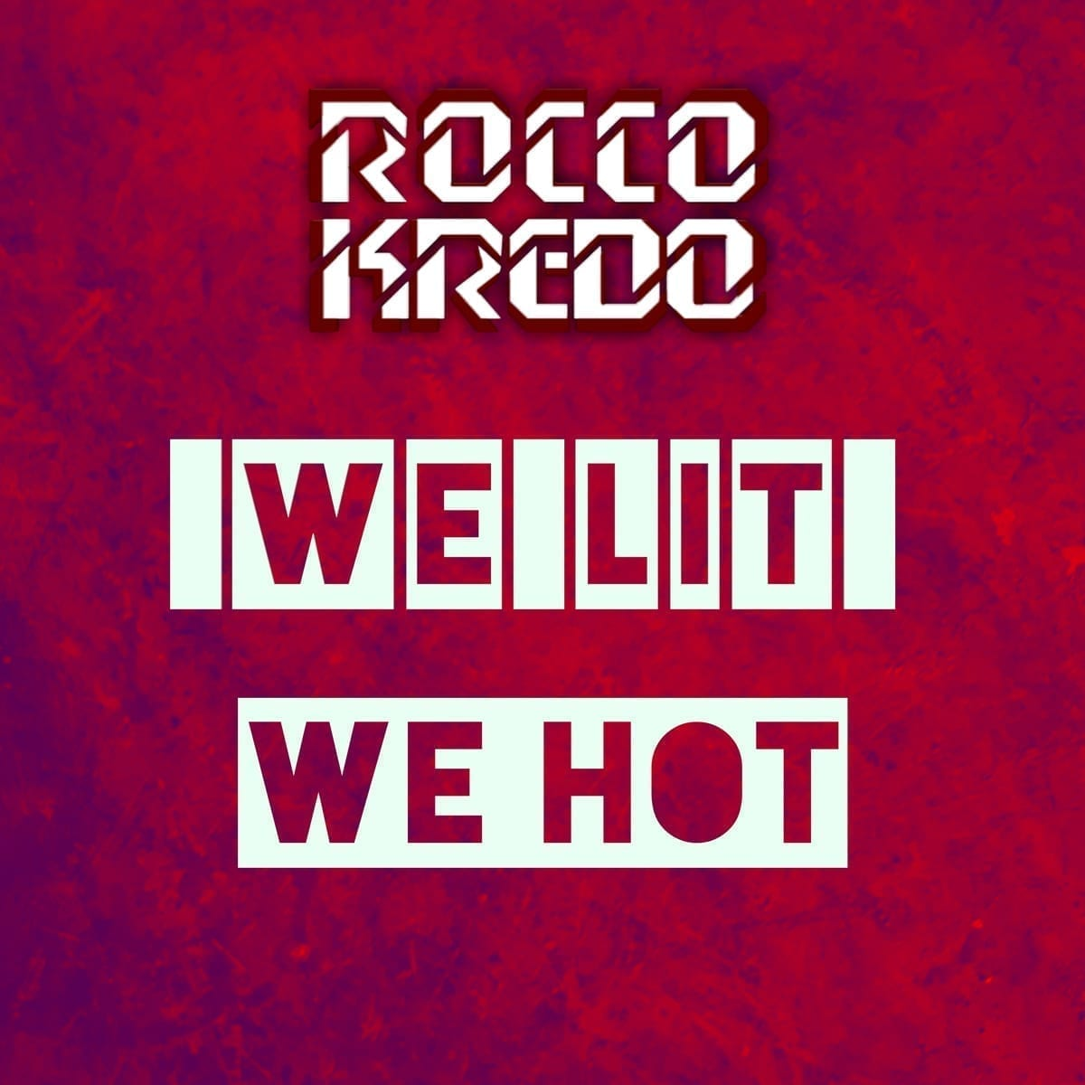 """Rocco Kredo gets to the public with a new tune titled """"We Lit We Hot"""""""
