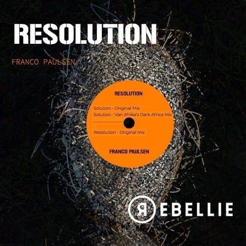Resolution is Franco Paulsen's debut on Van Afrika's new techno label Rebellie