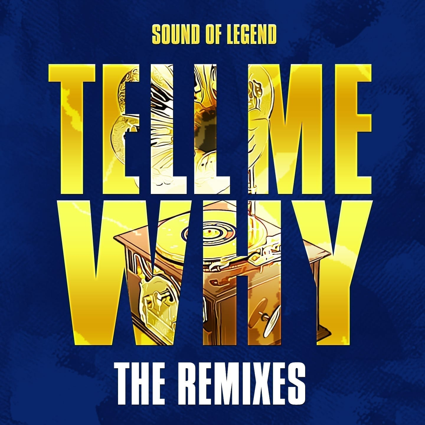 Sound Of Legend - Tell Me Why (The Remixes) [Play Two  Warner Music]