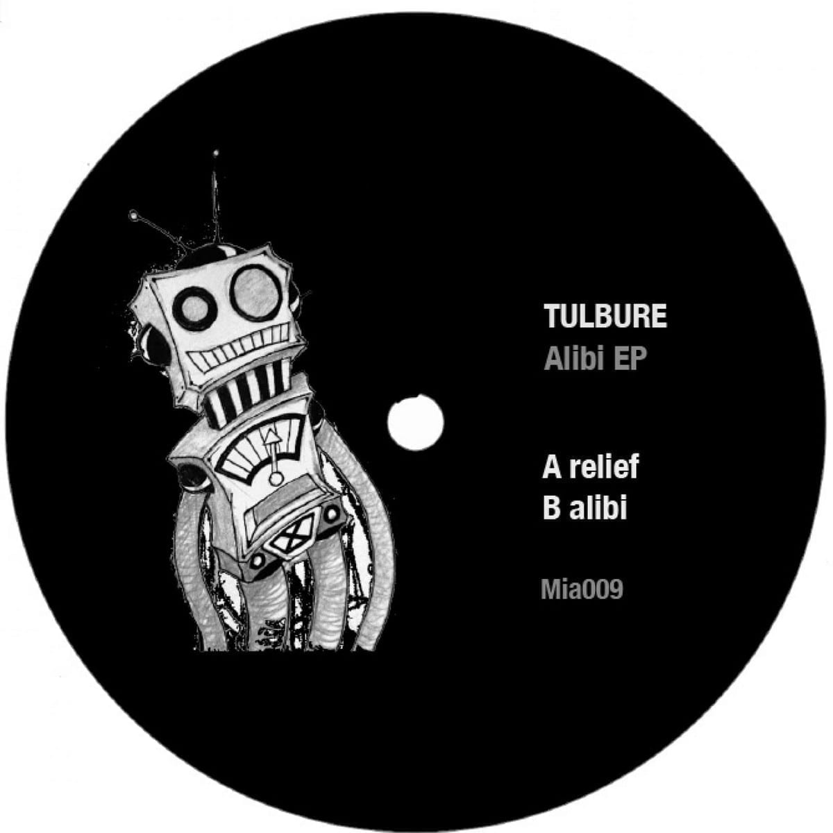 Tulbure - Alibi EP [Music Is Art] front