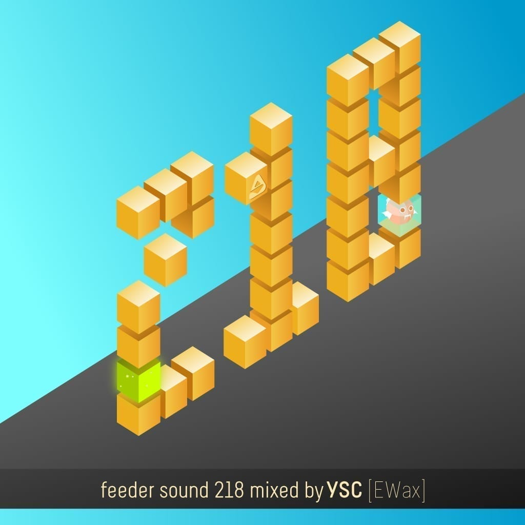 feeder sound 218 mixed by YSC [EWax] cover