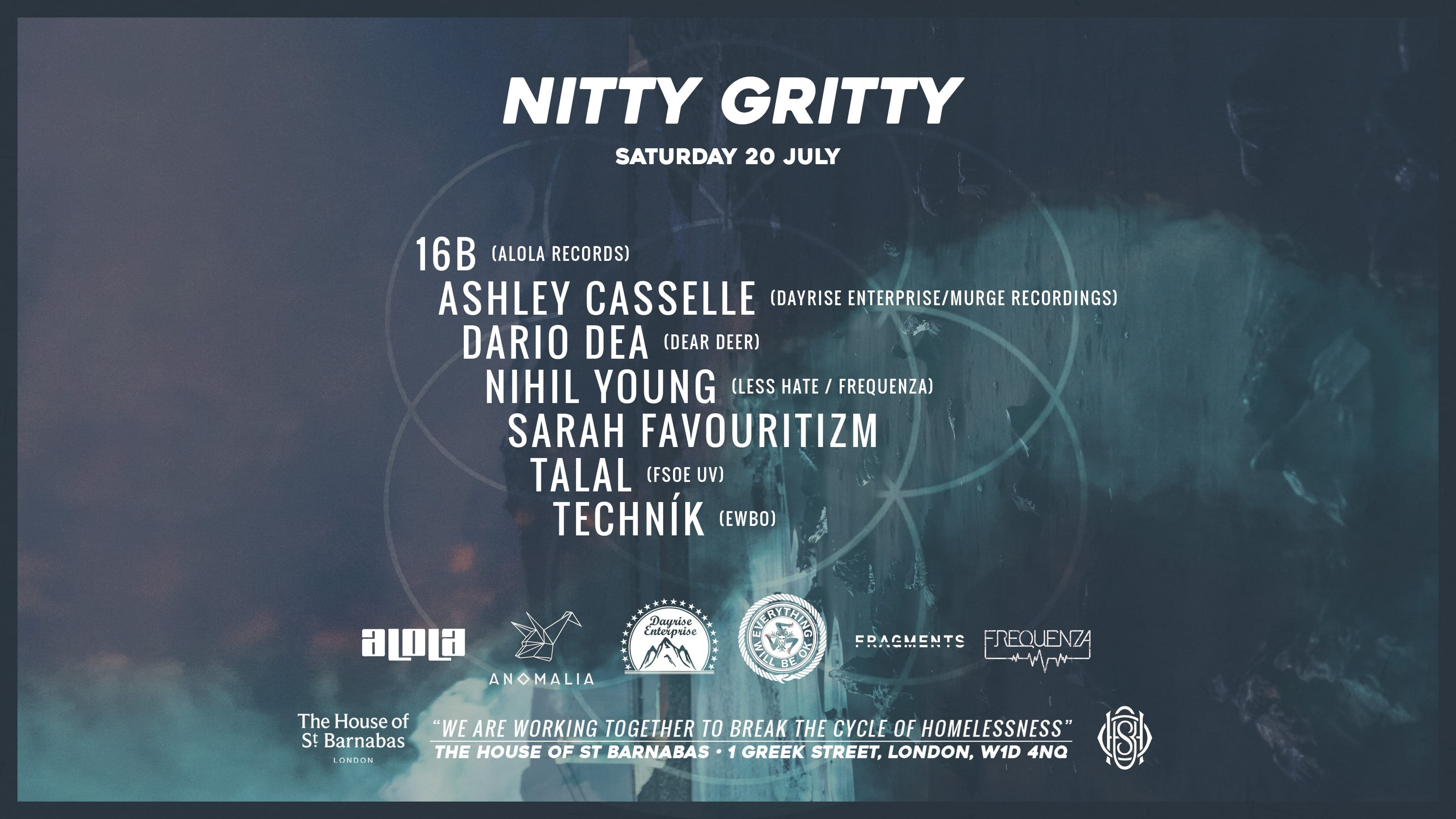 Nitty Gritty All Dayer @ House Of St Barnabas, London