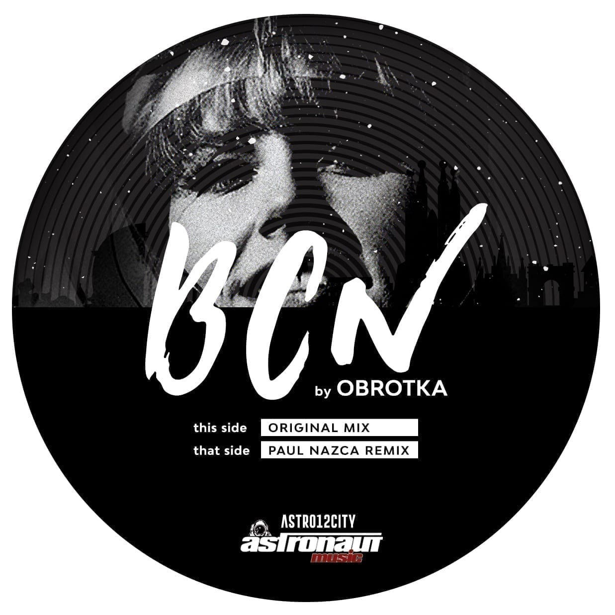 "Astronaut Music's boss Obrotka presents the City Series, starting with ""BCN"""