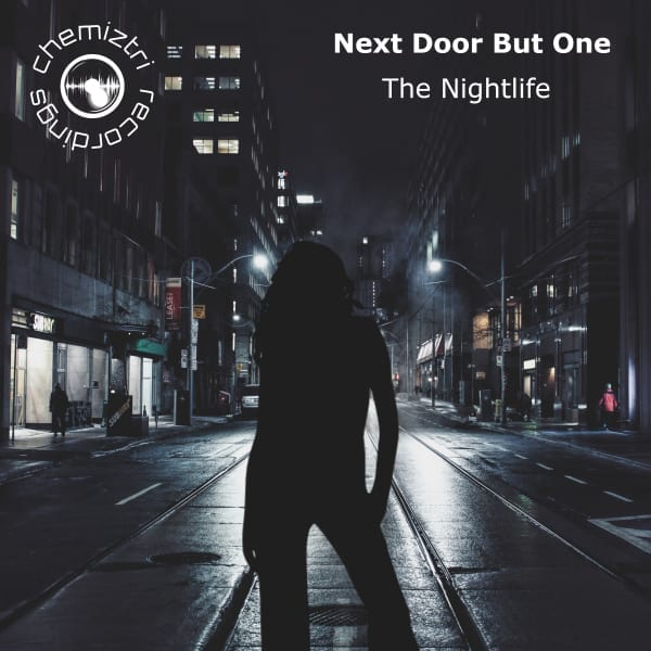 Exceptional release from Next Door But One: The Nightlife