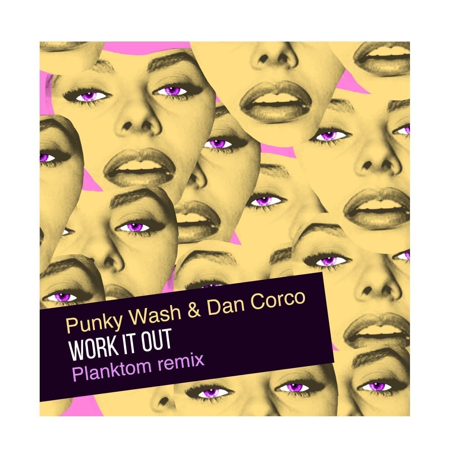 """Punky Wash & Dan Corco join their forces to produce """"Work it out"""""""