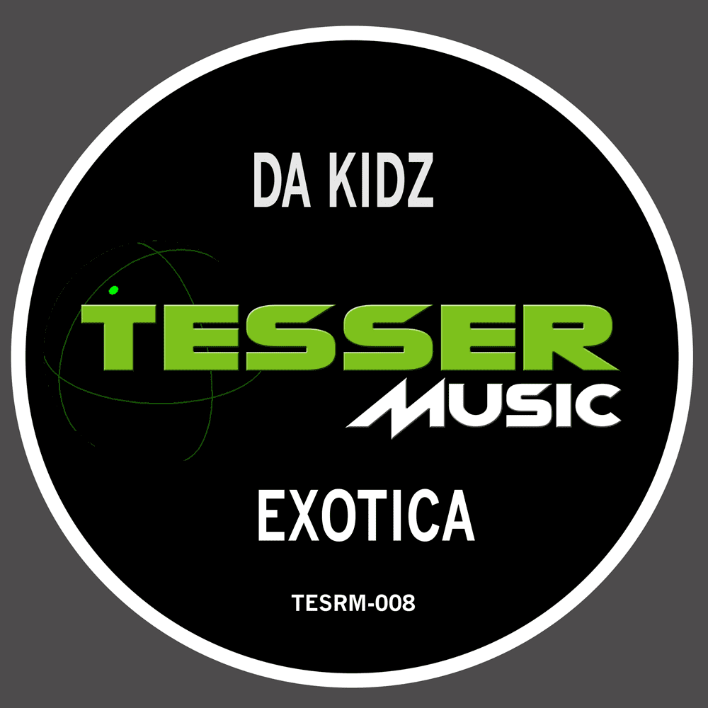 DA KIDZ is back on Tesser Music with a sexy Tech House jam titled EXOTICA