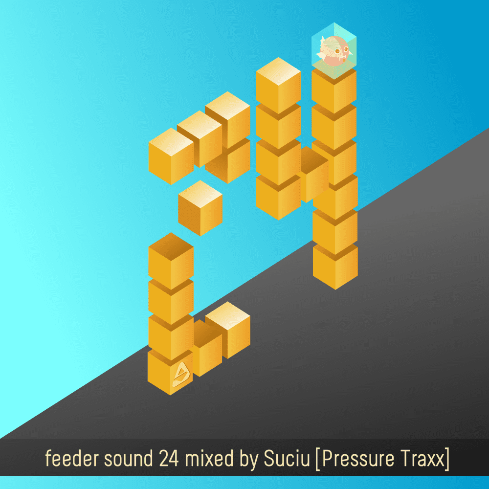 feeder sound 24 mixed by Suciu [Pressure Traxx] article cover