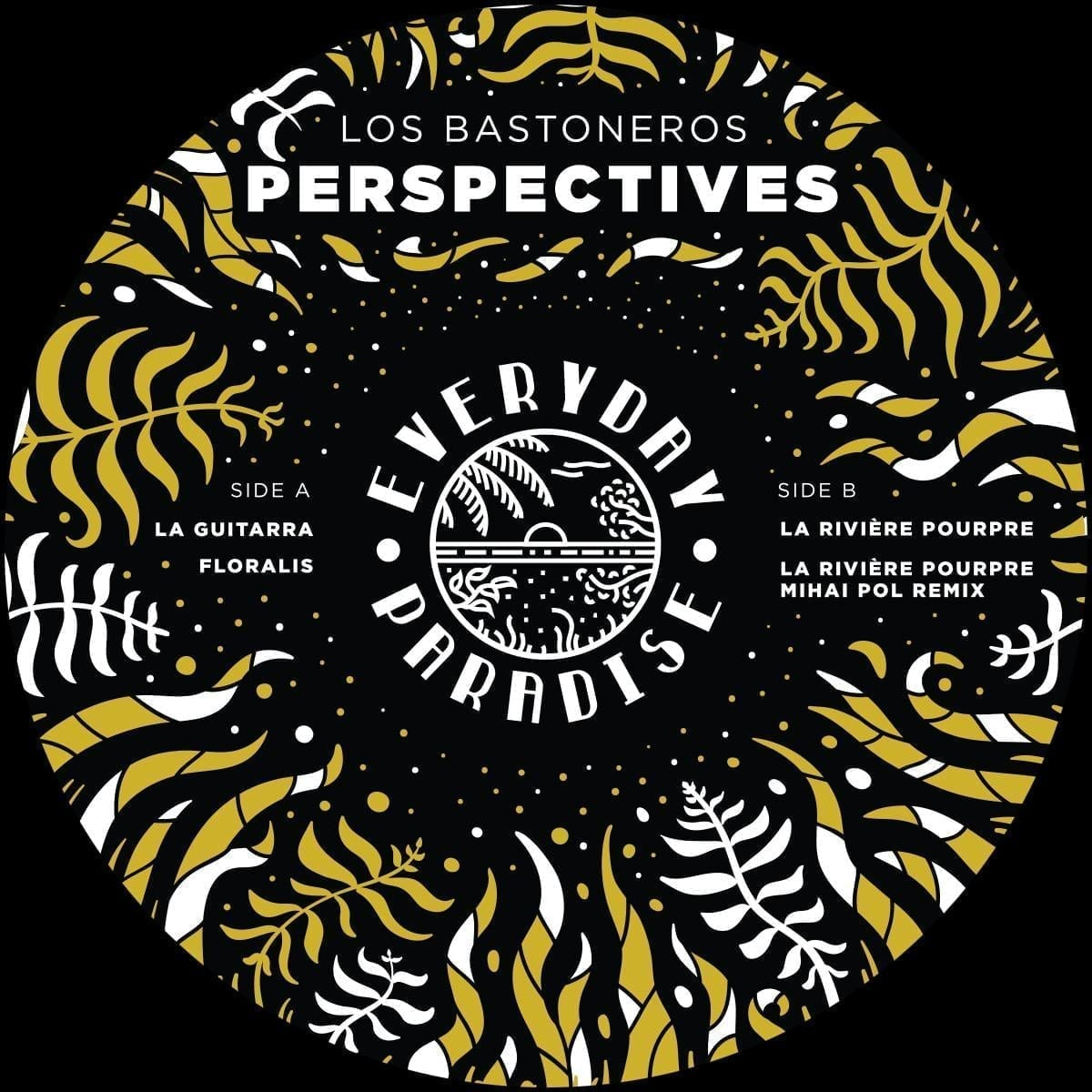 Los Bastoneros - Perspectives EP [Everyday Paradise] front