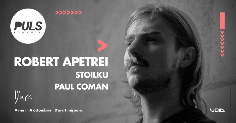 Puls w/ Stoilku, Robert Apetrei, Paul Coman