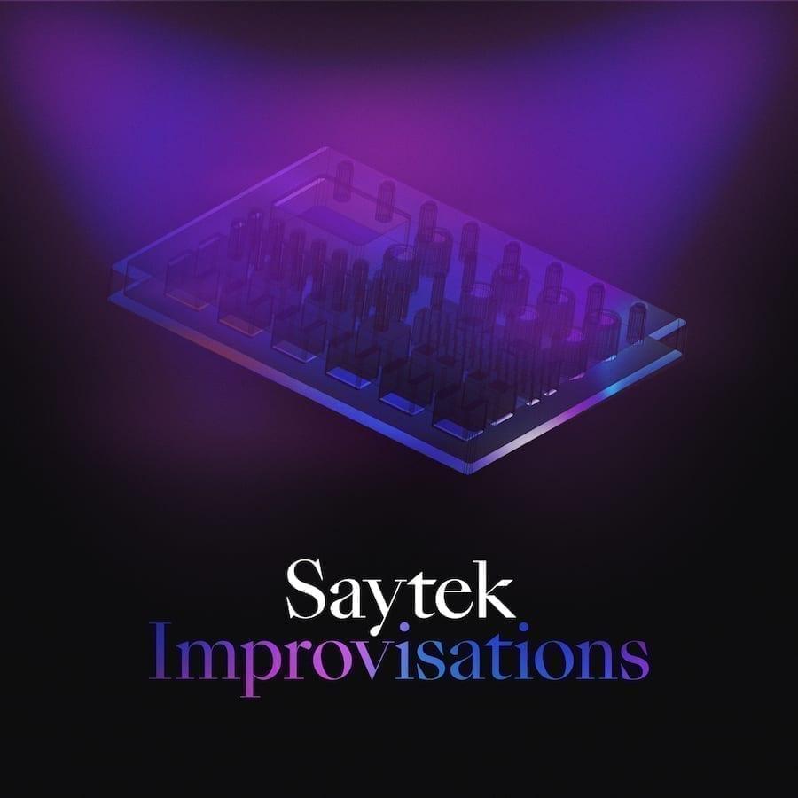 Saytek 'Improvisations' Album - Awesome Soundwave