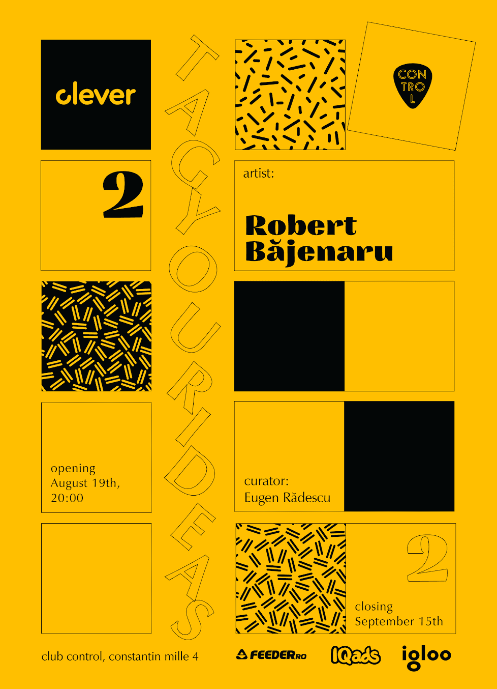 TAG YOUR IDEAS: Robert Băjenaru x CLEVER @ Control Club