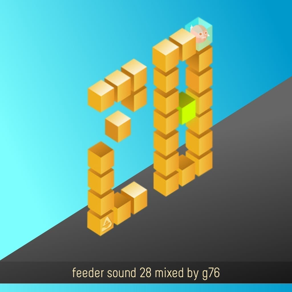 feeder sound 28 mixed by g76