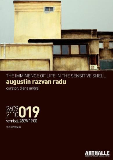 The imminence of life in the sensitive shell / Augustin Razvan Radu @ArtHalle