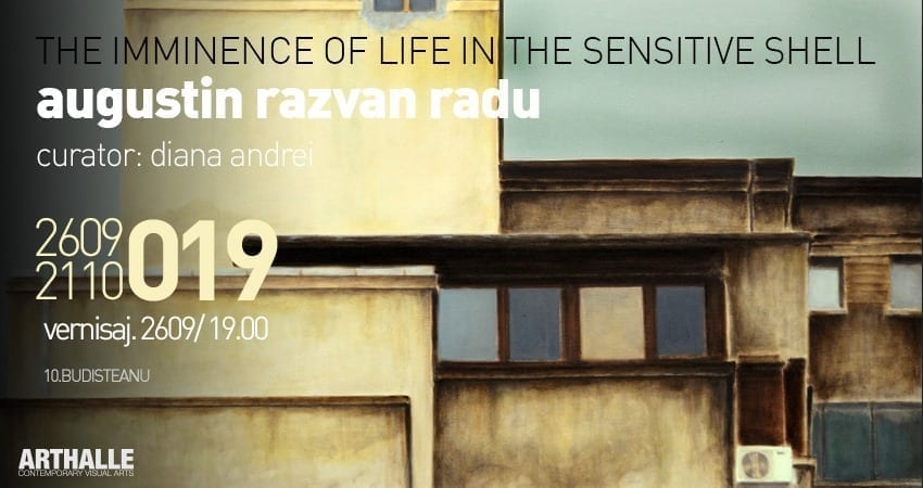 The imminence of life in the sensitive shell / Augustin Razvan Radu @ArtHalle