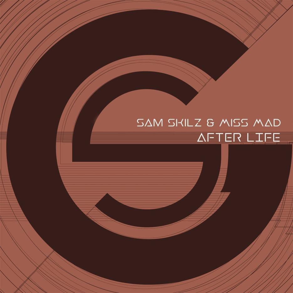 Sam Skilz & Miss MAD 'After Life' GaGa Records