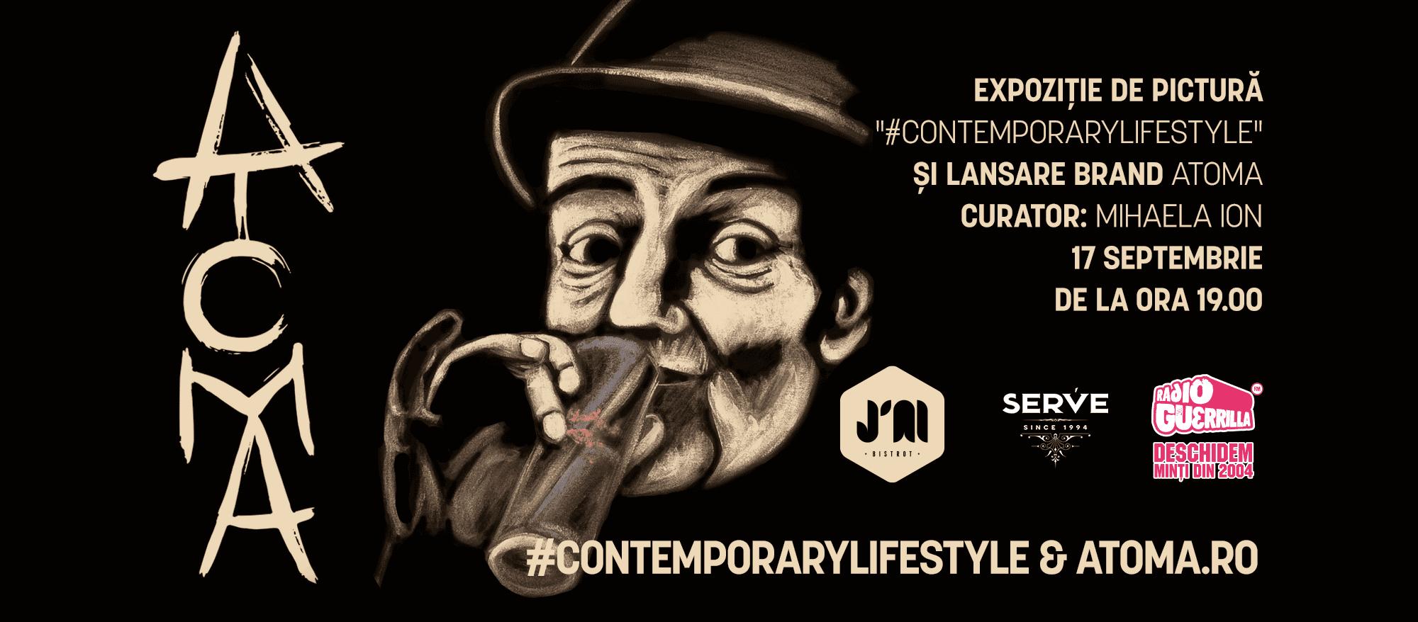 Atoma.ro Vernisajul expoziției #ContemporaryLifeStyle | 17 septembrie | București