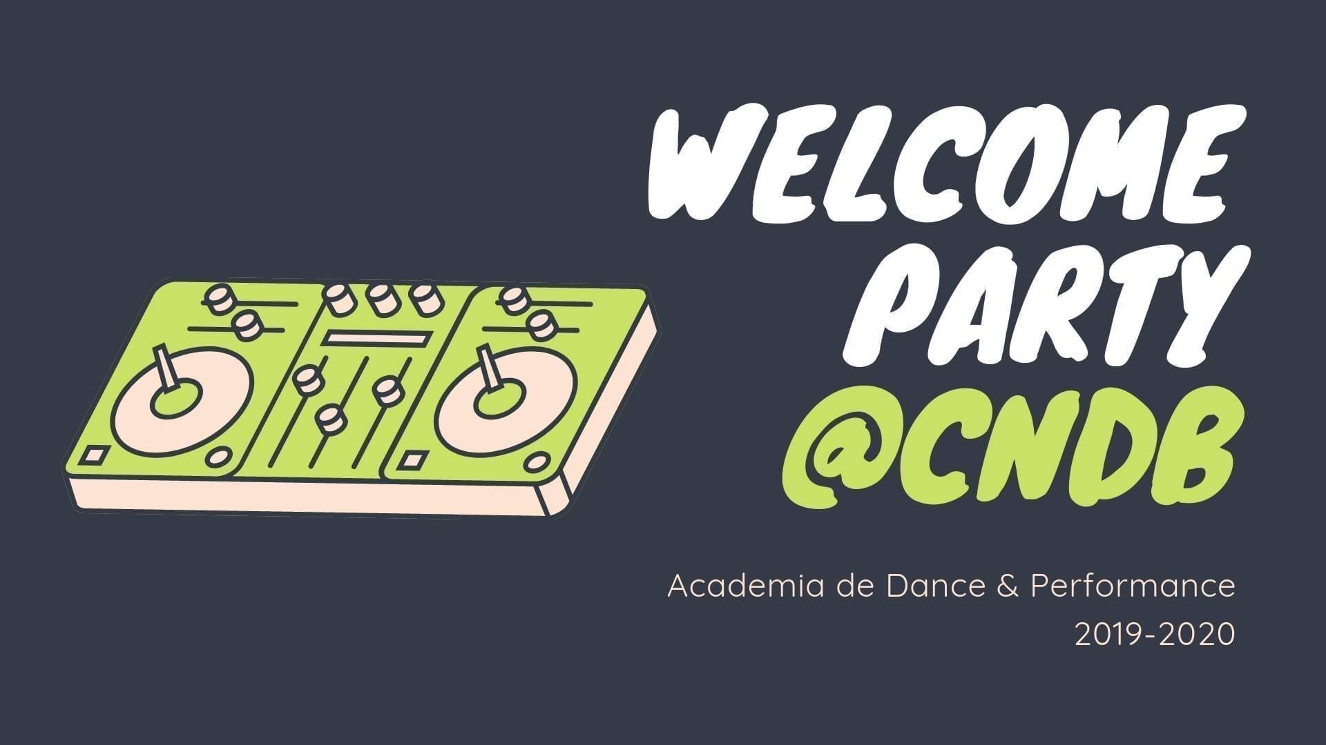 Welcome party @ CNDB Academia de dans & performance