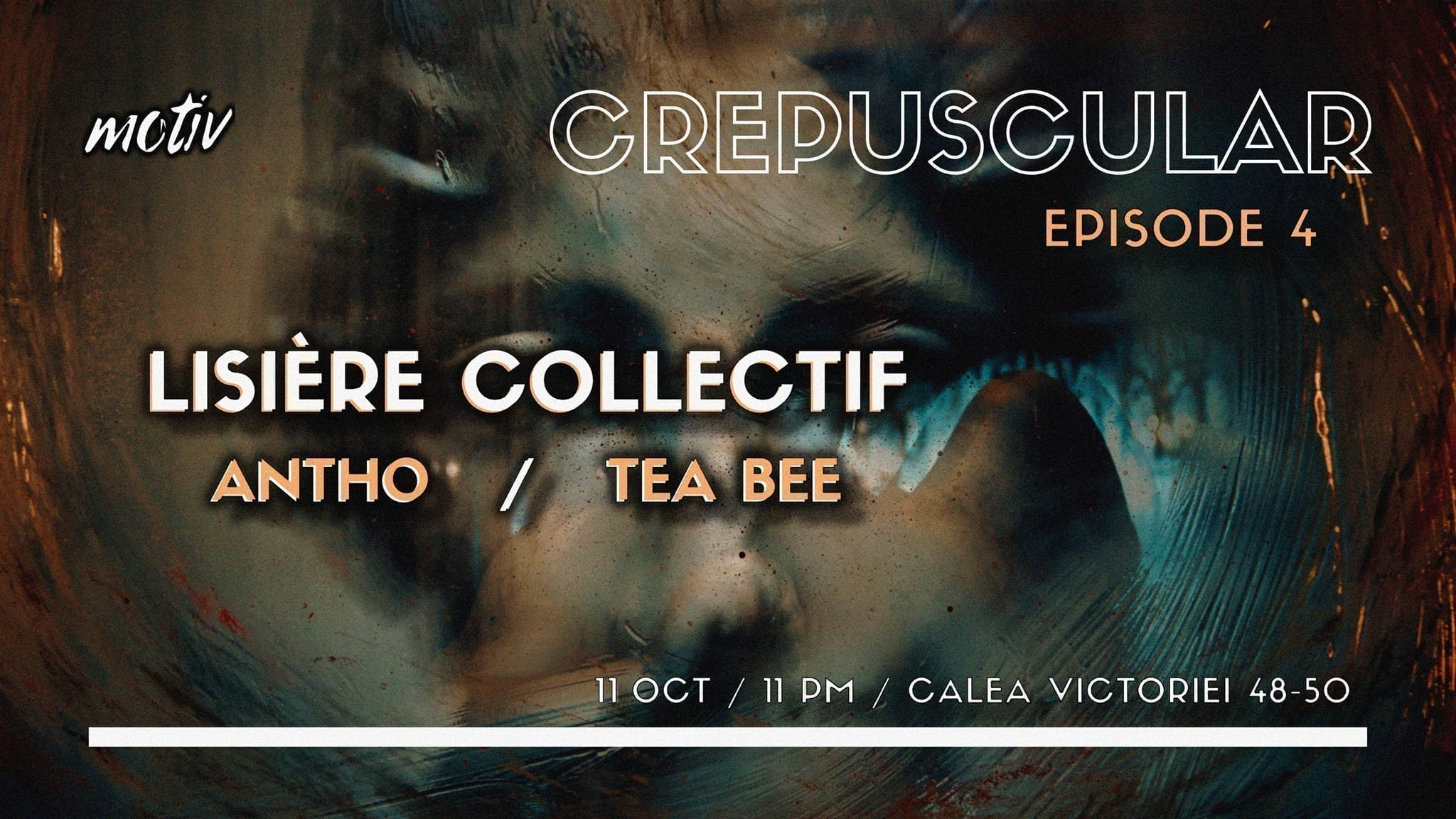 Crepuscular, ep.4 w Lisière Collectif, Antho, Tea Bee