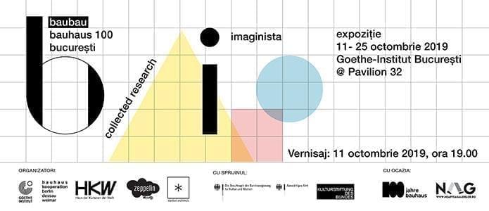 Goethe-Institut BucurestiBauhaus Imaginista - expoziție