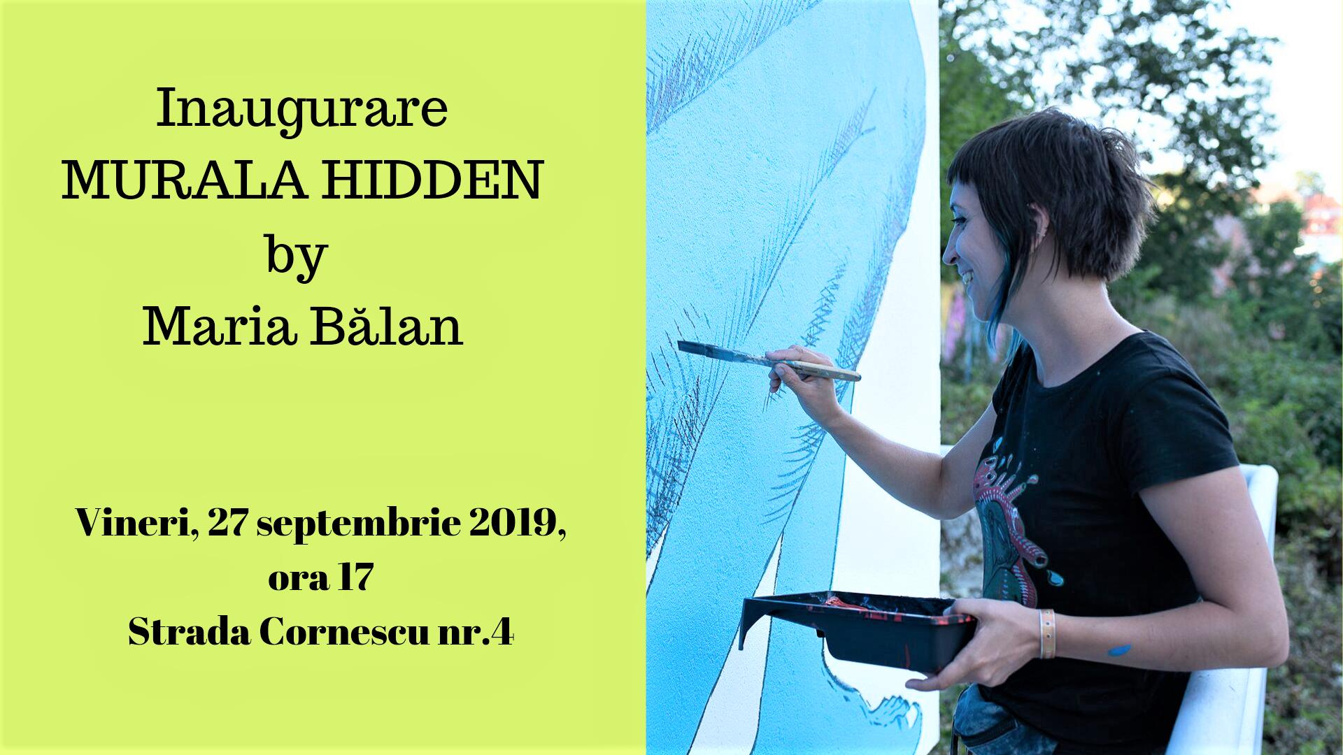 Inaugurare murală Hidden by Maria Bălan