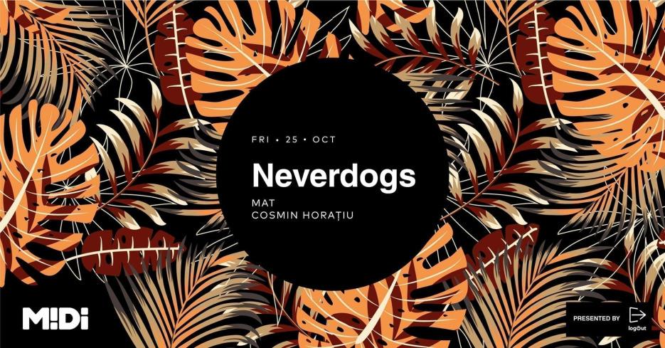 LogOut invites Neverdogs at Midi