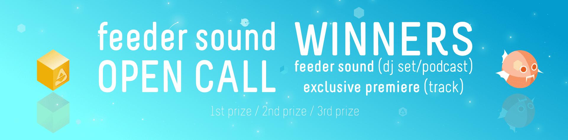 feeder sound OPEN CALL Winners 2019