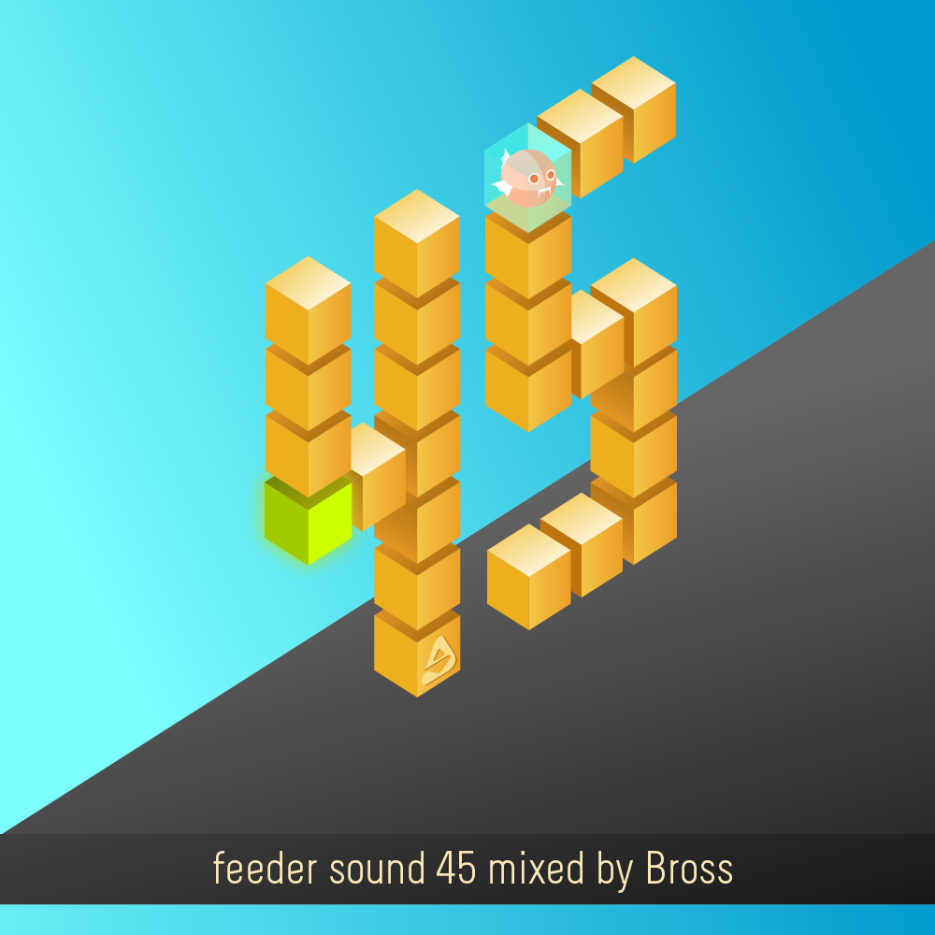 feeder sound 45 mixed by Bross