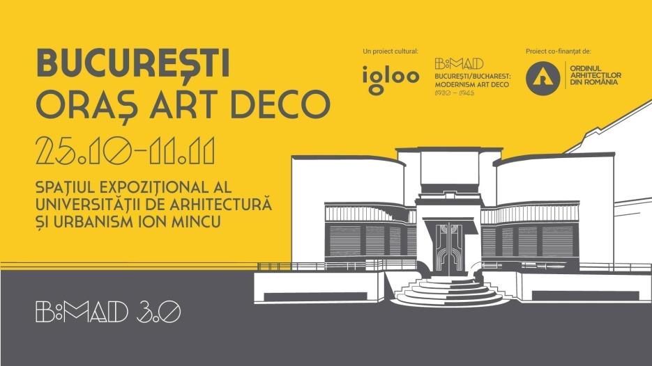 B:MAD 3.0 - București Oraș Art Deco3
