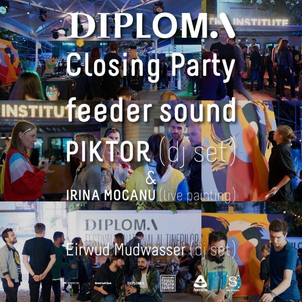 BTLT: Closing Party DIPLOMA x feeder.ro w/ Piktor, Irina Mocanu, Eirwud Mudwasser