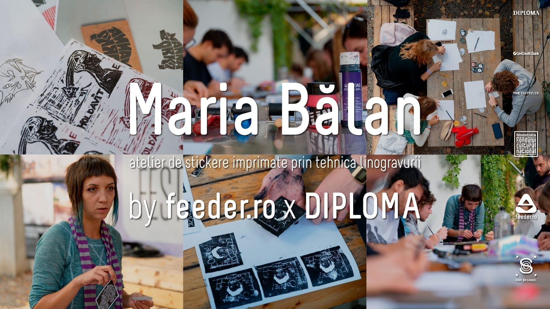 BTLT: Atelier cu Maria Bălan by feeder.ro x DIPLOMA2019