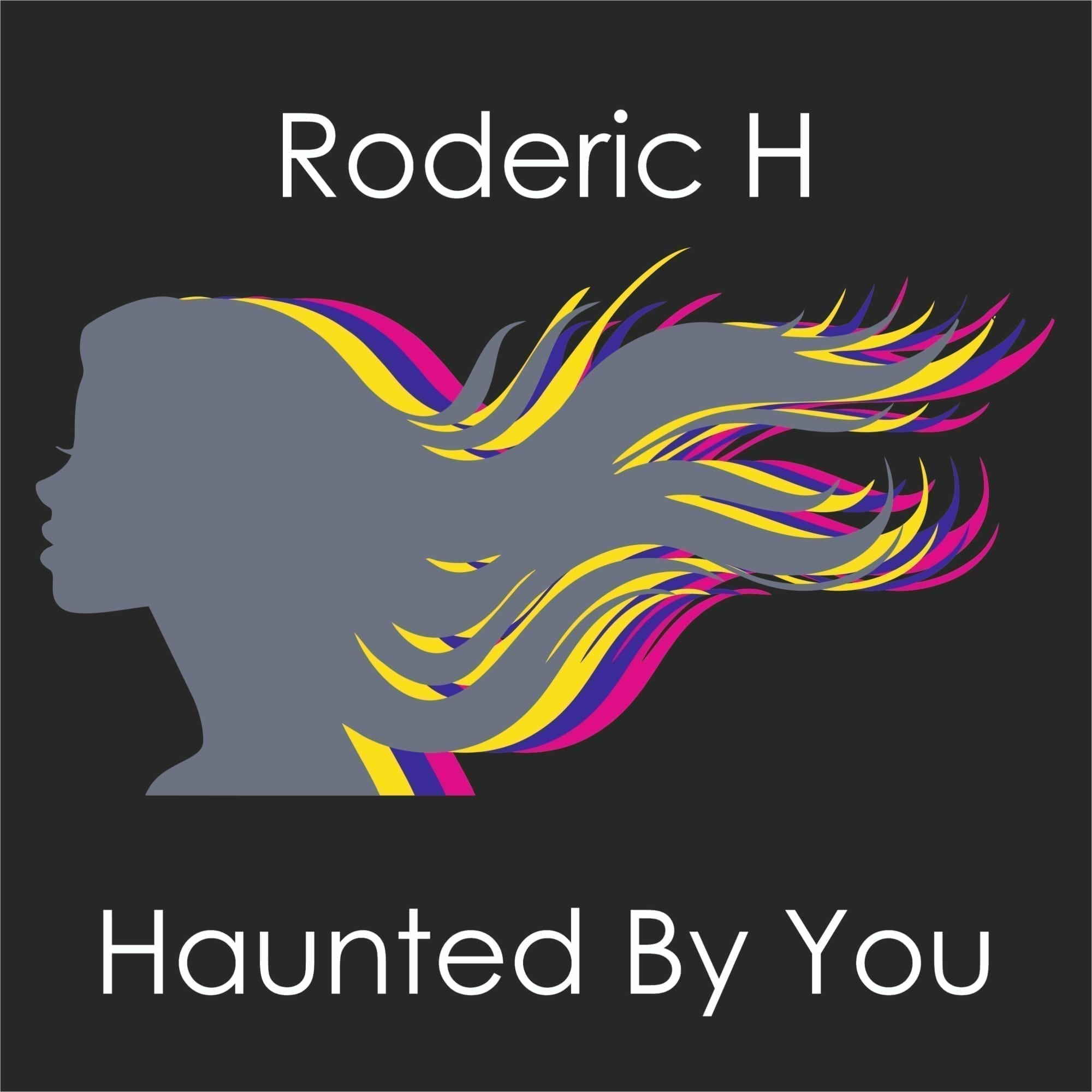 Roderic H - Haunted By You cover