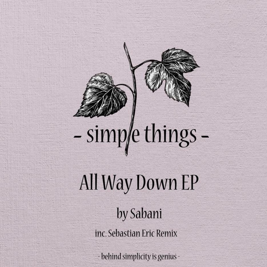Sabani - All Way Down EP (inc. Sebastian Eric Remix) [STUD019]