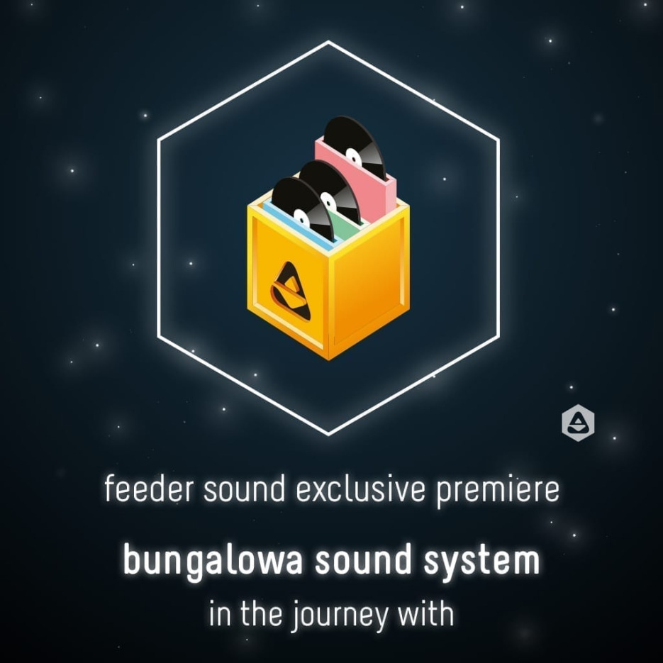 bungalowa sound system - in the journey with 1